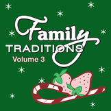 Family Traditions Vol. 3