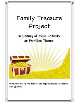 Family Treasure Project - Beginning of Year or Families theme Activity