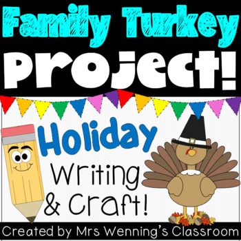Family Turkey Project for Thanksgiving!