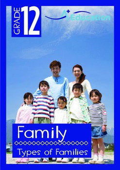 Family - Types of Families - Grade 12