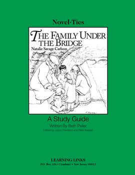 Family Under the Bridge - Novel-Ties Study Guide