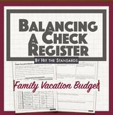 Family Vacation Budget: Balancing a Check Register Math Activity.