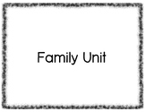 Family Vocabulary Unit - Spanish