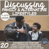 Family and Alternative Lifestyles- Conversation Starters