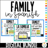 Family in Spanish - La Familia - Distance Learning Bundle
