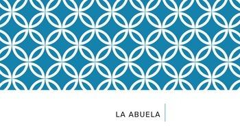 Listening Activity in Spanish: la Abuela (Grandmother)