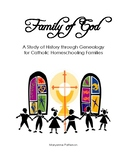 Family of God: A Study of History through Genealogy...