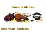 Famous African American Athletes