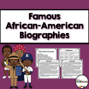 Famous African- American Biographies