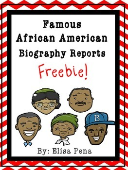 Famous African American Biography Reports