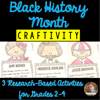 Black History Month Research-Based Craftivities for Grades 2-4