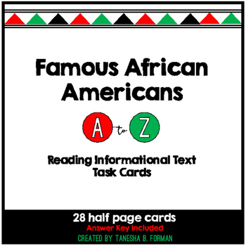 Famous African Americans A to Z- Task Cards