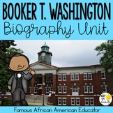 Booker T. Washington Biography Unit: Black History Month A
