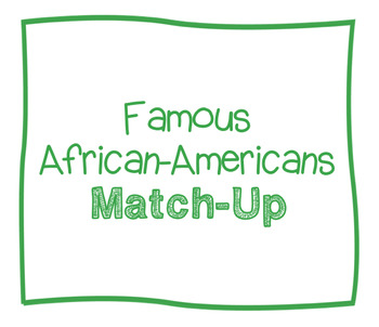 Famous African-Americans Match-Up Cards