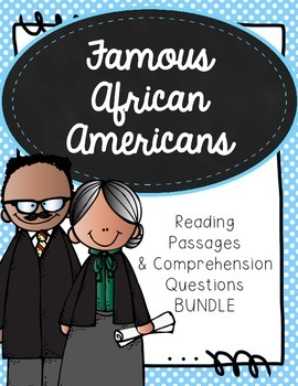 Famous African Americans Reading Passage Bundle