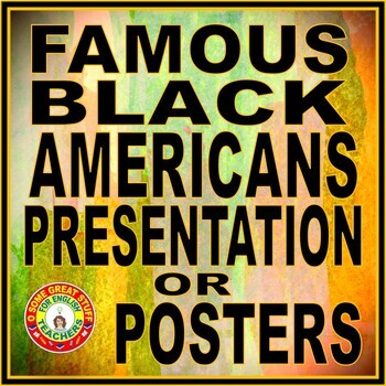 Black History Famous African Americans in History PowerPoint or Posters