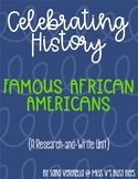 Famous African Americans in History {A Research and Write Unit}