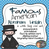 Abraham Lincoln: Famous American Mini Unit {PowerPoint & Printables}