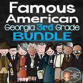 Famous American Bundle Pack- PowerPoint & Printables {Georgia 3rd Grade}