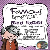 Eleanor Roosevelt: Famous American Mini Unit {PowerPoint & Printables}