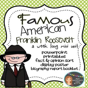 Franklin Roosevelt: Famous American Mini Unit {PowerPoint
