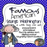George Washington: Famous American Mini Unit {PowerPoint & Printables}