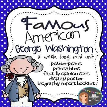 George Washington: Famous American Mini Unit {PowerPoint & Printables}