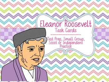 Famous American Heroes Task Cards- Eleanor Roosevelt