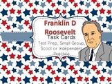 Famous American Heroes Task Cards- Franklin D Roosevelt