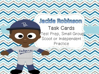Famous American Heroes Task Cards- Jackie Robinson