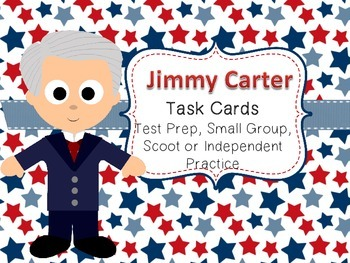 Famous American Heroes Task Cards- Jimmy Carter