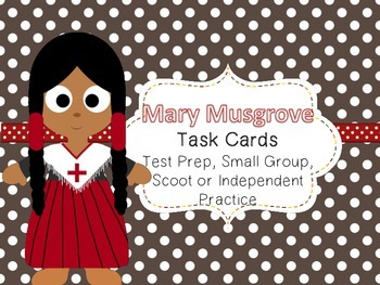 Famous American Heroes Task Cards- Mary Musgrove
