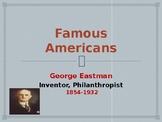 Famous American Inventors - George Eastman