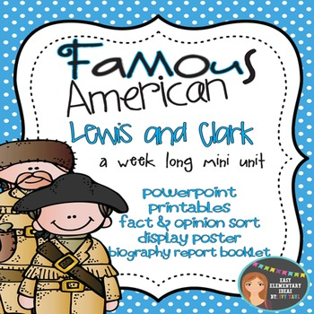 Lewis and Clark: Famous American Mini Unit {PowerPoint & Printables}