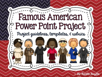Famous American PowerPoint Project