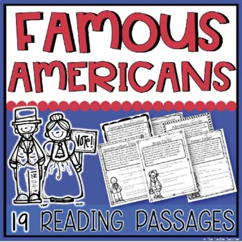 Famous Americans Reading Passages {17 Famous Americans Covered!)