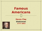 Famous American Statesmen - Henry Clay