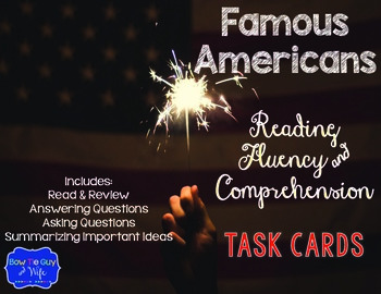 Famous American Task Cards for Fluency and Comprehension