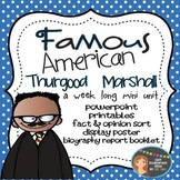 Thurgood Marshall: Famous American Mini Unit {PowerPoint & Printables}