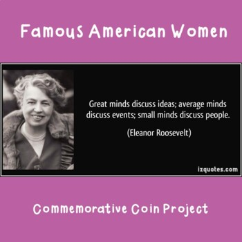 Famous American Women - Commemorative Coin Project for Women's History Month