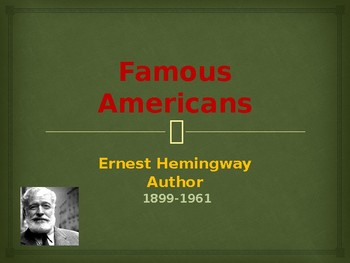 Famous American Writers - Ernest Hemingway