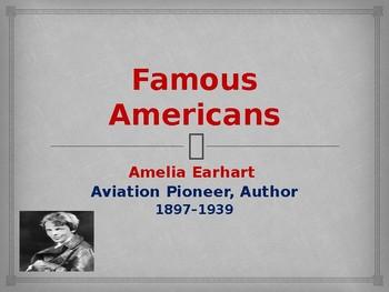Famous Americans - Amelia Earhart