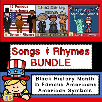 Famous Americans & American Symbols Songs & Rhymes BUNDLE