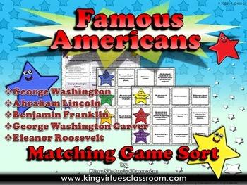 Famous Americans: Benjamin Franklin, George Washington Carver Matching Game Sort