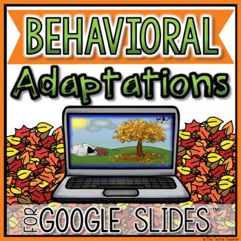 Behavioral Adaptations in Google Slides™