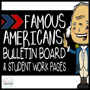Famous Americans Bulletin Board Sort Cards