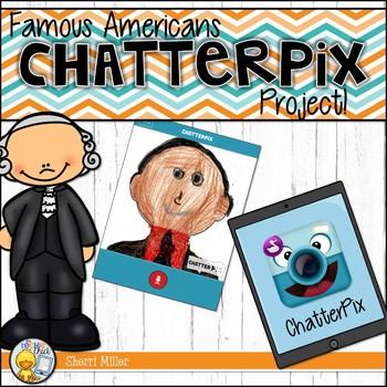 Famous Americans ChatterPix Project