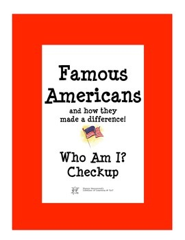 Famous Americans Check Up- Who Am I?