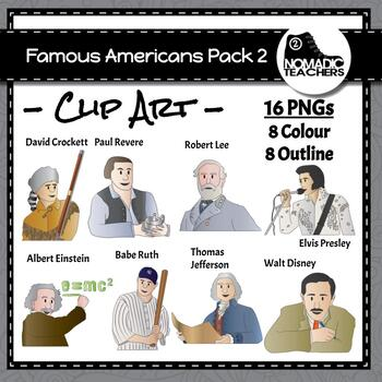 Famous Americans Clip Art Pack 2 - 16 PNGS