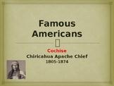 Famous Americans - Cochise